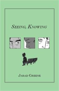 Seeing, Knowing comic minicomic Jarad Greene cartoonist