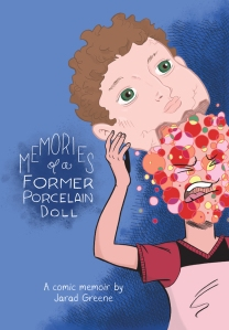 Memories of a Former Porcelain Doll | Jarad Greene