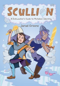 SCULLION: A Dishwasher's Guide to Mistaken Identity middle grade graphic novel